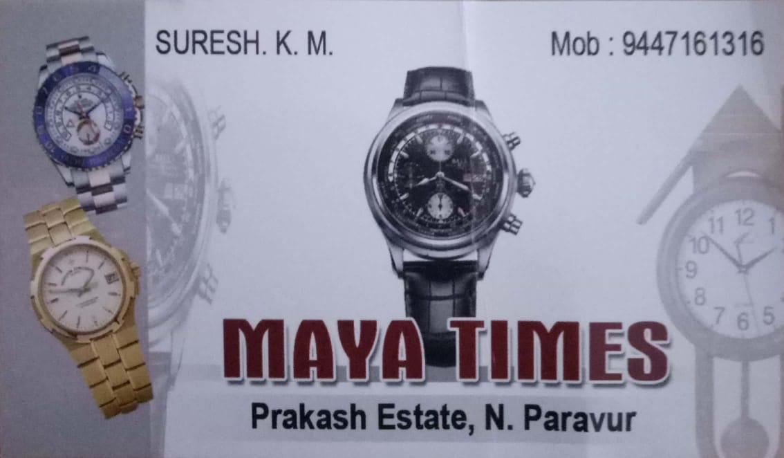 MAYA TIMES, CLOCK & WATCH,  service in North Paravur, Ernakulam