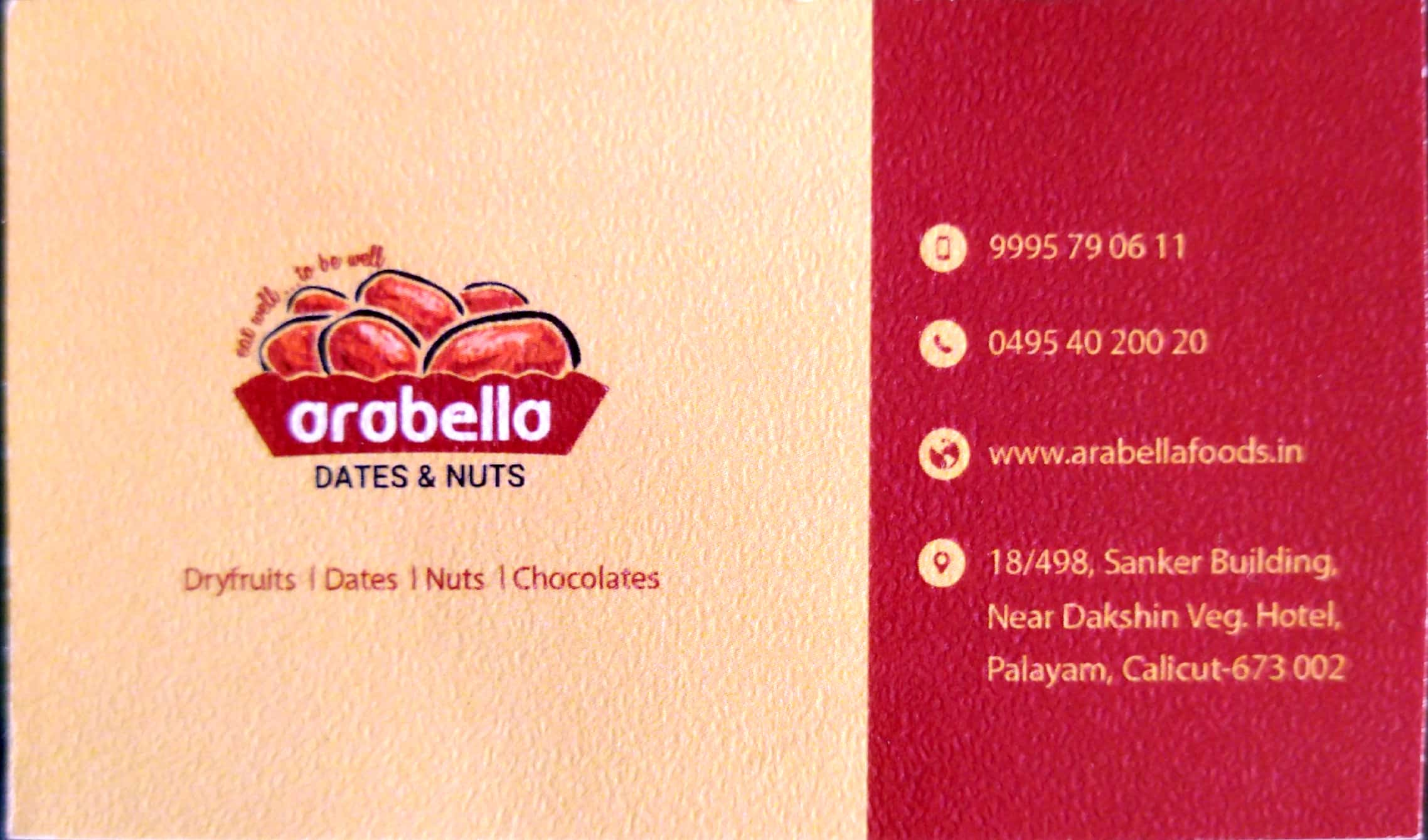 Arabella Dates and nuts, DRY FRUITS & CHOCOLATE,  service in Kozhikode Town, Kozhikode