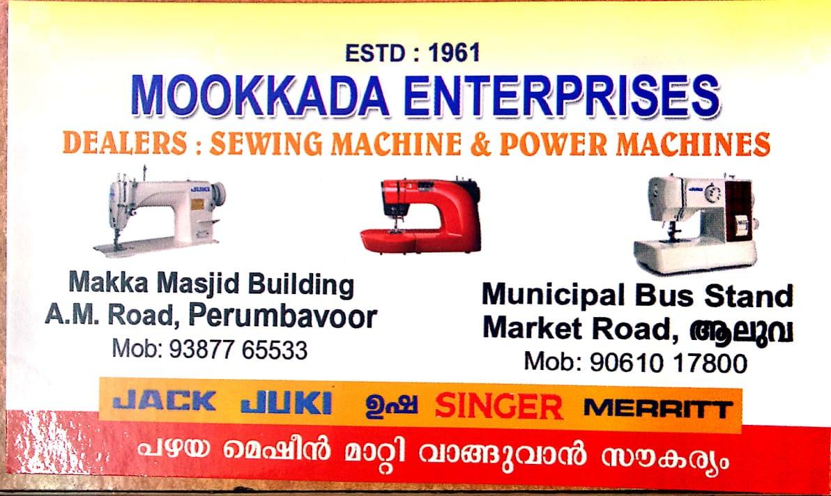 MOOKKADA ENTERPRISES, SEWING MACHINE,  service in Perumbavoor, Ernakulam