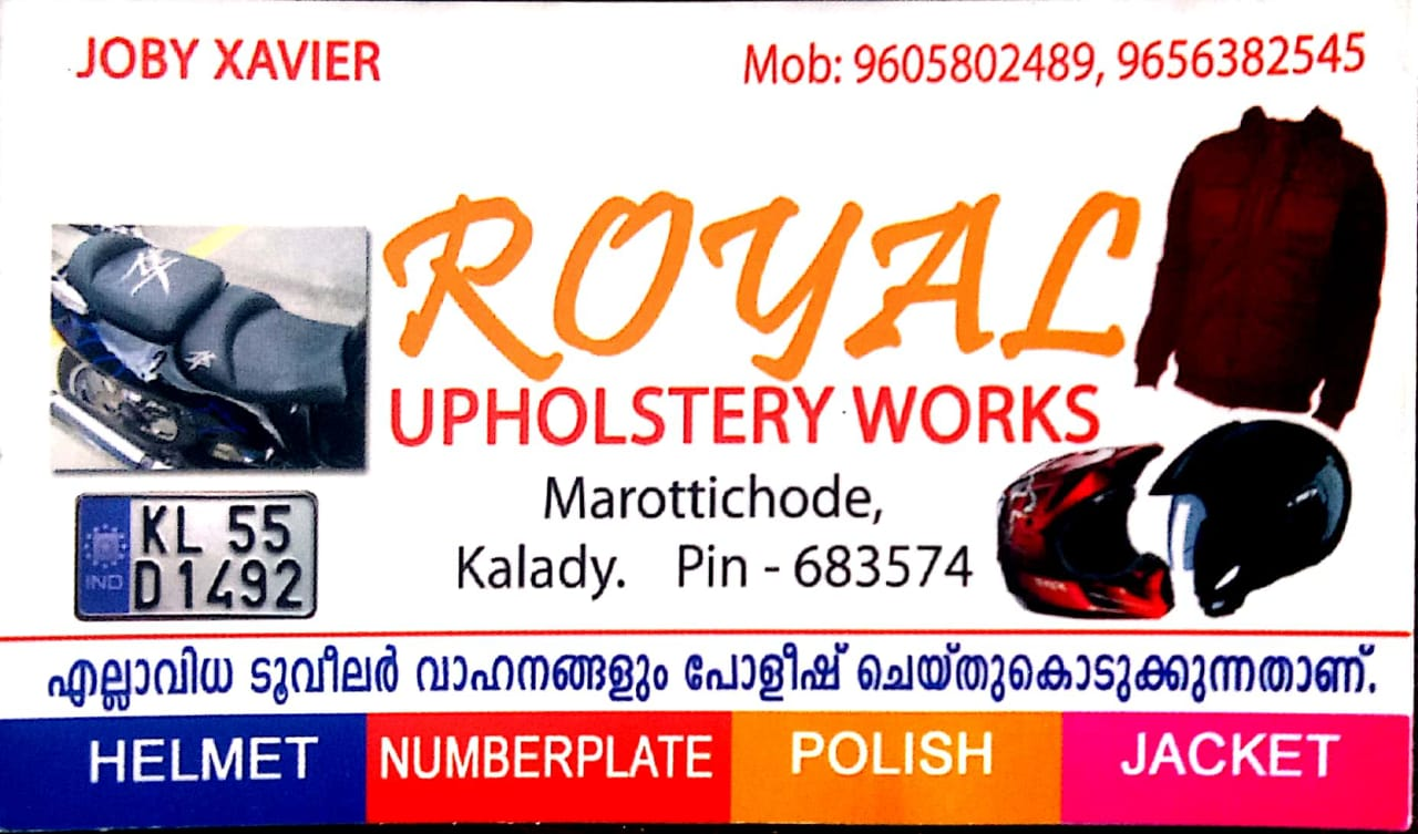 ROYAL UPHOLSTERY WORKS, UPHOLSTERY WORKS,  service in Kalady, Ernakulam