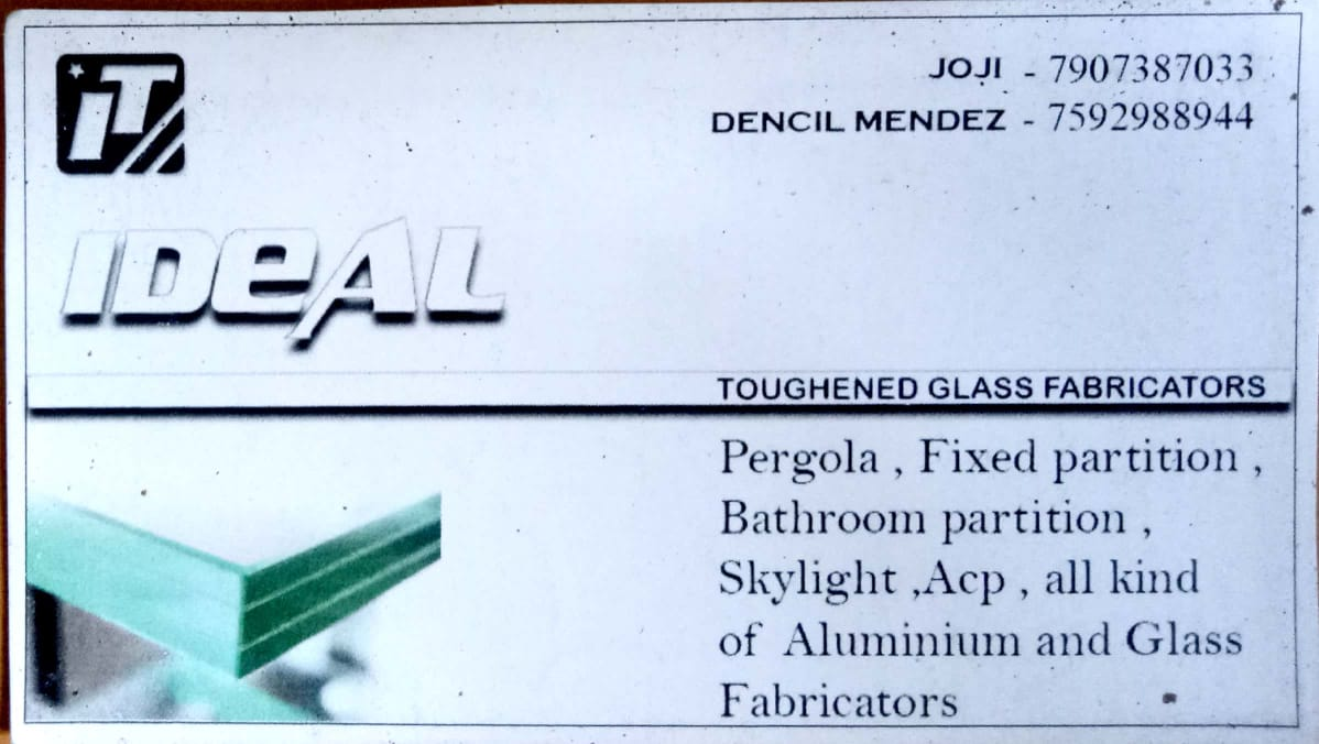 IDEAL  TOUGHENED GLASS FABRICATORS, ALUMINIUM FABRICATION,  service in Angamali, Ernakulam