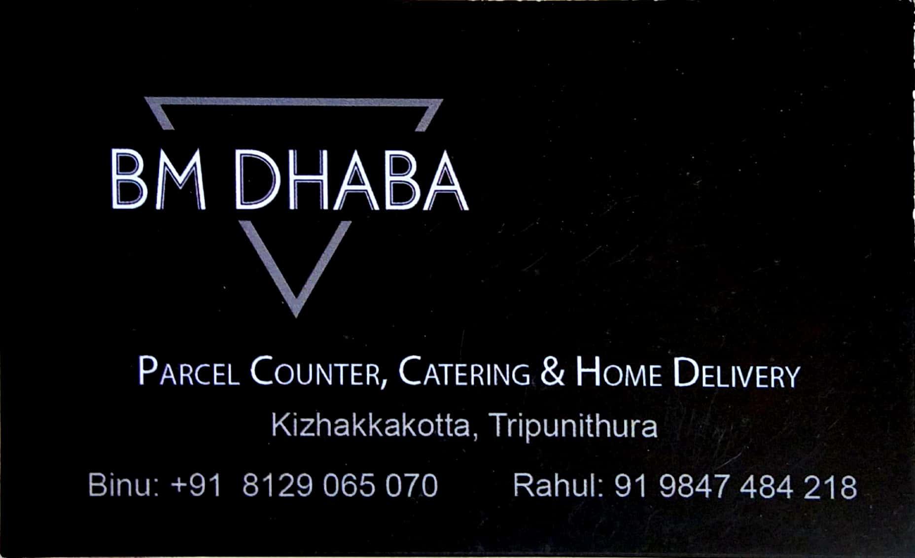 BM DHABA, FAST FOOD,  service in Thrippunithura, Ernakulam