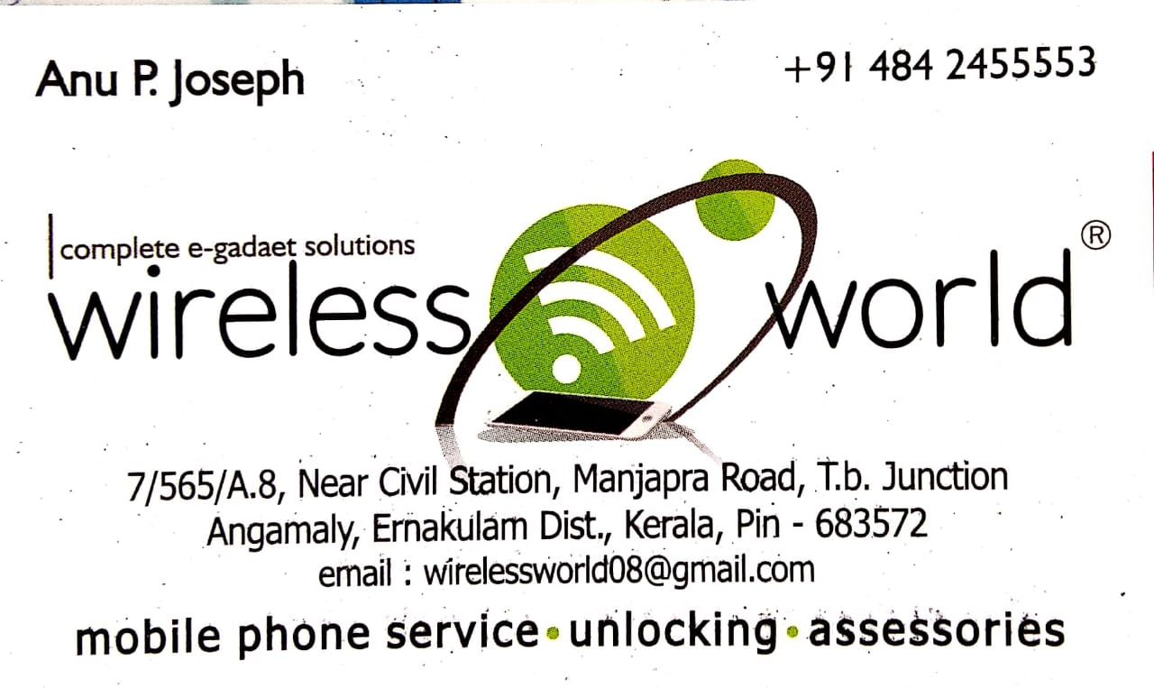 WIRELESS WORLD, MOBILE PHONE ACCESSORIES,  service in Angamali, Ernakulam