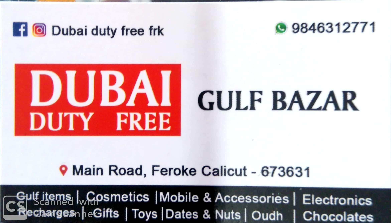 DUBAI DUTY FREE, DUTY PAID,  service in Farook, Kozhikode