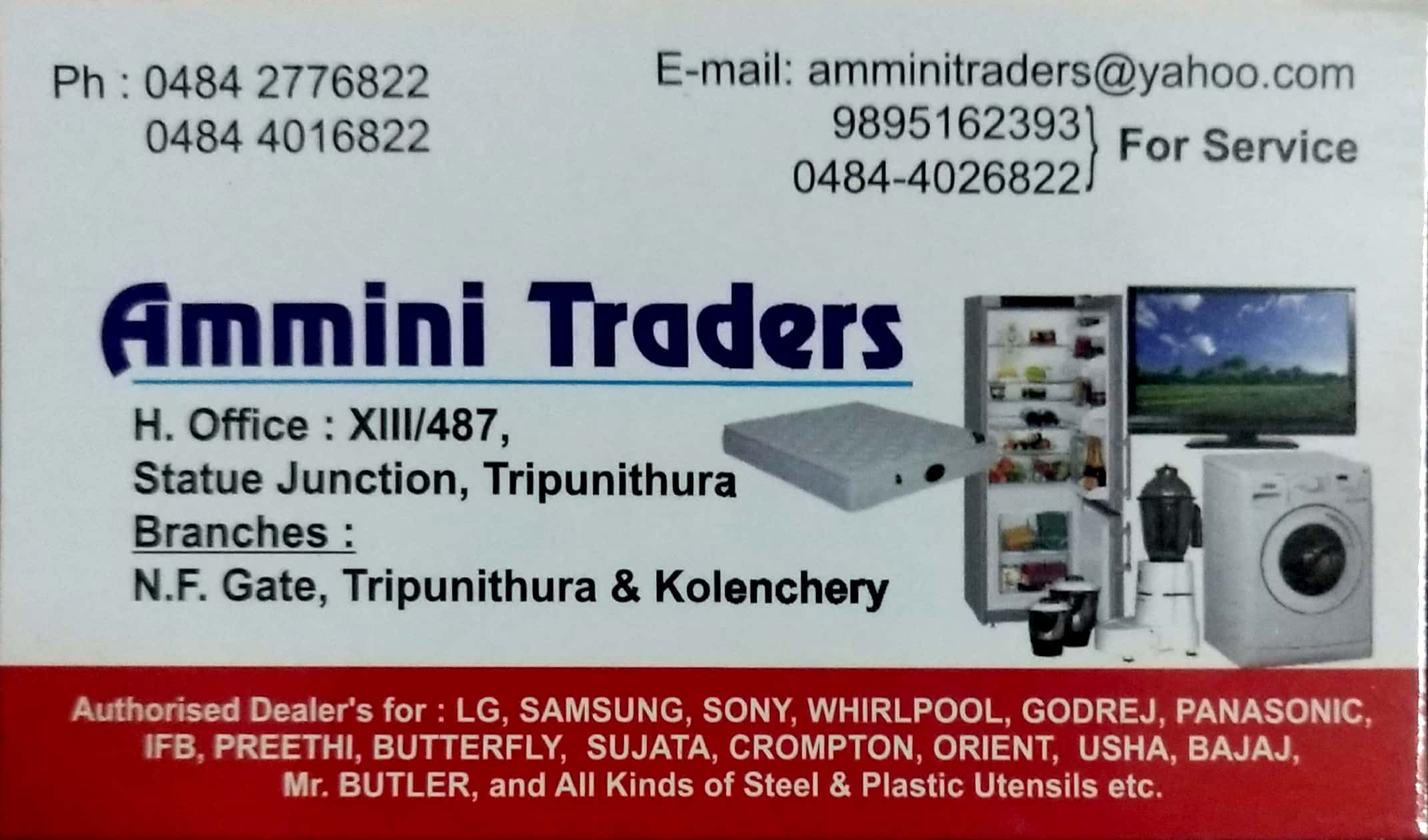 AMMINI TRADERS, ELECTRONICS,  service in Thrippunithura, Ernakulam