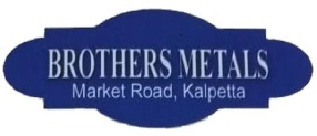 Brothers Metals, Scrap,  service in Kalpetta, Wayanad