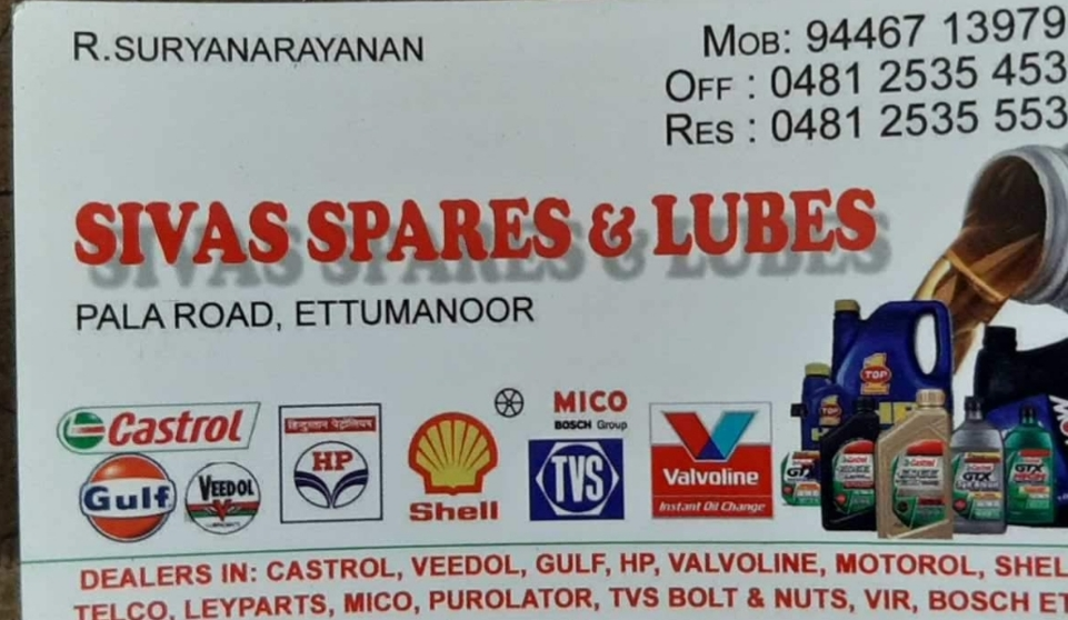 Sivas  Spares & Lubes, LUBES AND SPARE PARTS,  service in Ettumanoor, Kottayam
