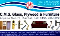 C.M.S Glass & plywood, GLASS & PLYWOOD,  service in Kovoor, Kozhikode