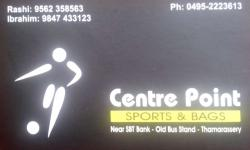 CENTRE POINT, SPORTS,  service in Thamarassery, Kozhikode