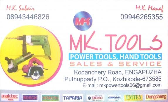 MK TOOLS, TOOLS,  service in Engapuzha, Kozhikode