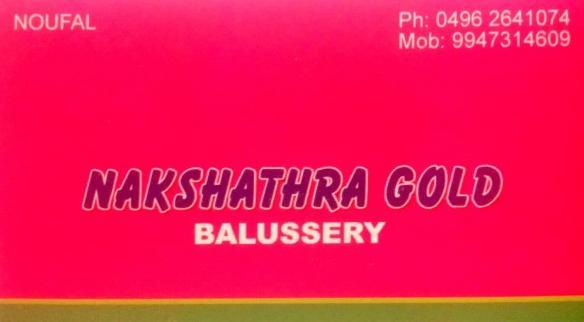 NAKSHATHRA GOLD, JEWELLERY,  service in Balussery, Kozhikode