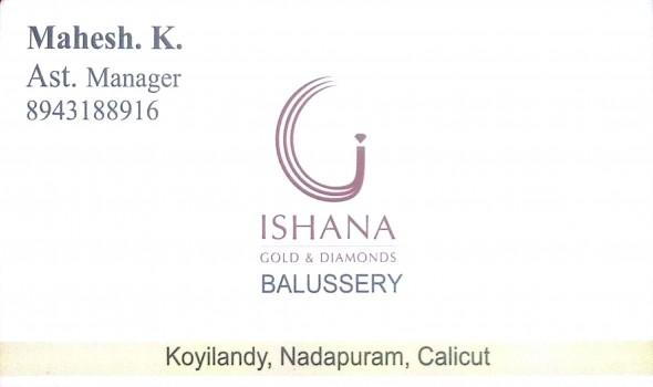 ISHANA GOLD, JEWELLERY,  service in Balussery, Kozhikode