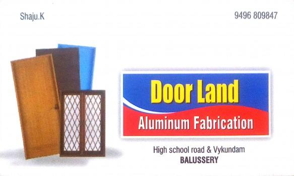 DOOR LAND, ALUMINIUM FABRICATION,  service in Balussery, Kozhikode