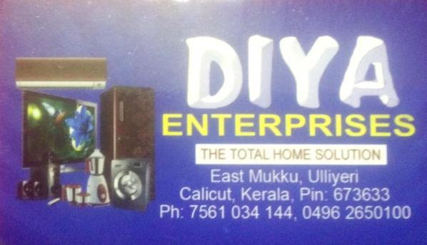 DIYA ENTERPRISES, HOME APPLIANCES,  service in Ulliyeri, Kozhikode