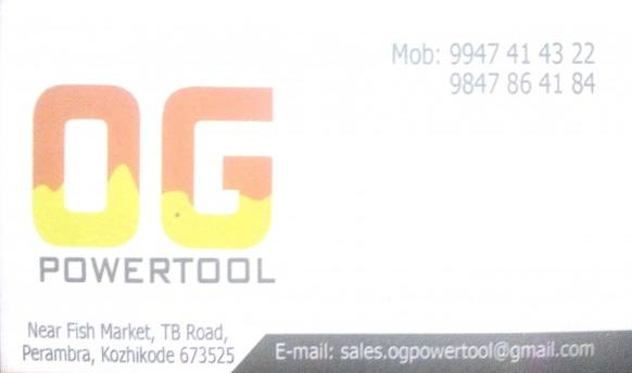 OG POWER TOOLS, TOOLS,  service in perambra, Kozhikode