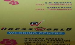 DRESS WORLD weding centre, WEDDING CENTRE,  service in Farook, Kozhikode