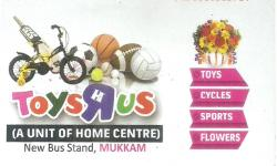 TOYS RUS, GIFT & TOYS,  service in Mukkam, Kozhikode