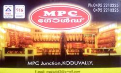 M P C GOLD, JEWELLERY,  service in Koduvally, Kozhikode