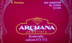 ARCHANA, JEWELLERY,  service in Koduvally, Kozhikode