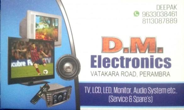 DM ELECTRONICS, ELECTRONICS,  service in perambra, Kozhikode