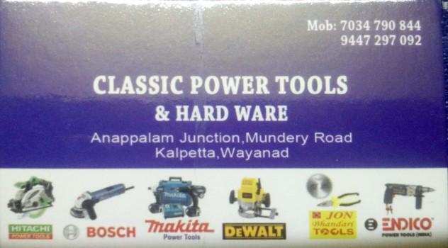 CLASSIC POWER TOOLS, TOOLS,  service in Kalpetta, Wayanad
