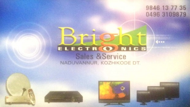 BRIGHT ELECTRONICS, ELECTRONICS,  service in Naduvannur, Kozhikode