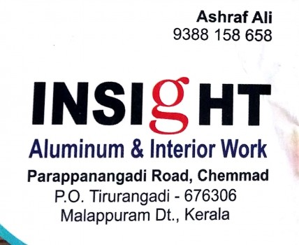 INSIGHT ALUMINUM AND INTERIOR WORK, ALUMINIUM FABRICATION,  service in Chemmad, Malappuram