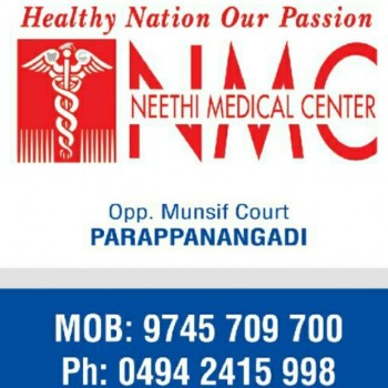 NEETHI MEDICAL CENTRE, POLY CLINIC,  service in Parappanangadi, Malappuram