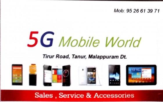 5G MOBILE WORLD, MOBILE SHOP,  service in Tanur, Malappuram
