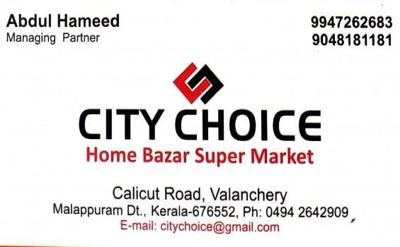 CITY CHOICE, HOME APPLIANCES,  service in Valanchery, Malappuram