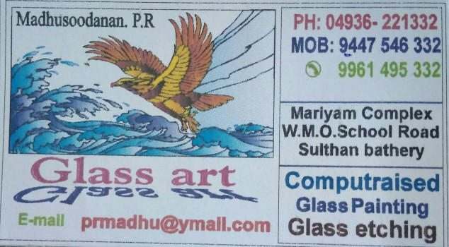 GLASS ART, ART & CRAFT,  service in Sulthan Bathery, Wayanad
