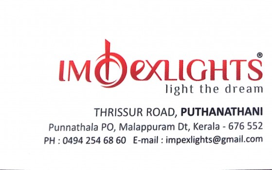 IMPEX LIGHTS, LIGHT,  service in Puthanathani, Malappuram