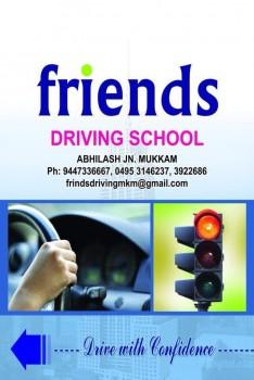 FRIENDS, DRIVING SCHOOL,  service in Mukkam, Kozhikode