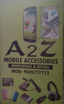 A 2 Z MOBILE ACCESSORIES, MOBILE SHOP,  service in Kannur Town, Kannur