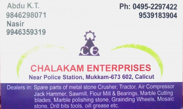 CHALAKAM ENTERPRISES, TOOLS,  service in Mukkam, Kozhikode
