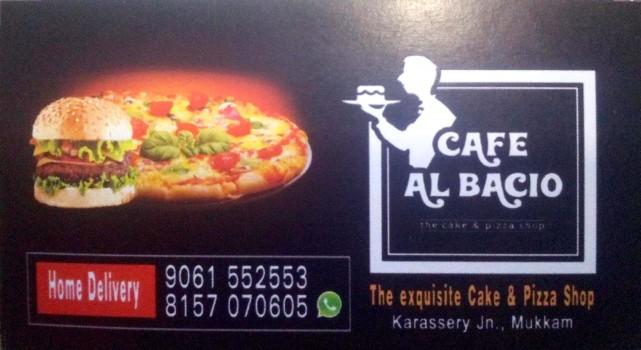 CAFE AL BACIO, PIZZA,  service in Mukkam, Kozhikode