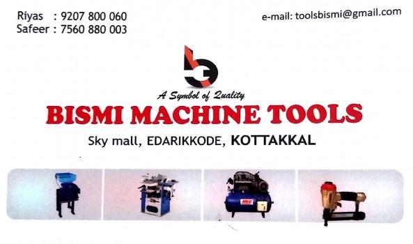 BISMI MACHINE TOOLS, TOOLS,  service in Kottakkal, Malappuram