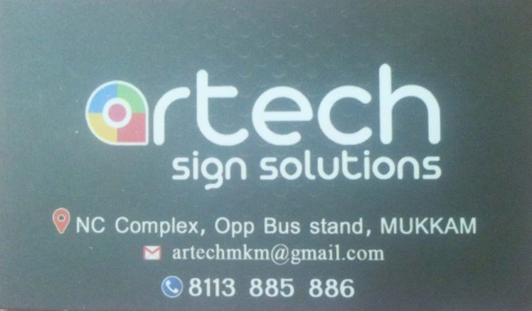 ARTECH Sign Solutions, ADVERTISMENT,  service in Mukkam, Kozhikode