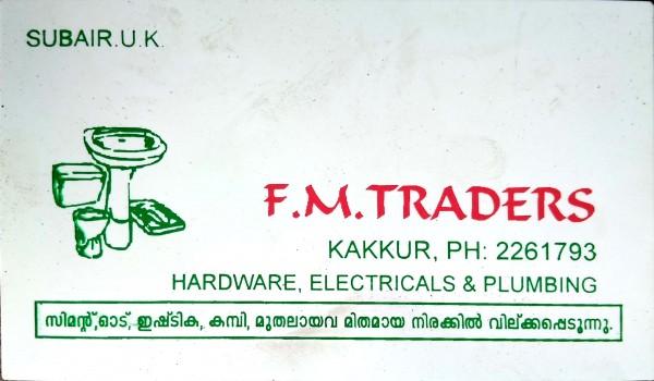 FM TRADERS, HARDWARE SHOP,  service in Kakkur, Kozhikode
