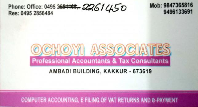 OCHOYI ASSOCIATES, TAX CONSULTANT,  service in Kakkur, Kozhikode