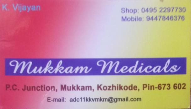 MUKKAM MEDICALS, MEDICAL SHOP,  service in Mukkam, Kozhikode