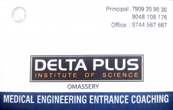 DELTA PLUS Institute Of Science, ENTRANCE COACHING CENTRE,  service in Omassery, Kozhikode
