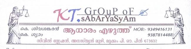 KT GROUP OF SREYASYAM, DOCUMENT WRITERS,  service in Mukkam, Kozhikode