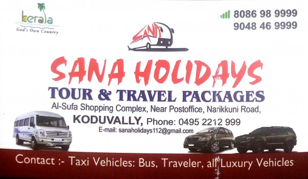 SANA HOLIDAYS, TOURIST SERVICE VEHICLE,  service in Koduvally, Kozhikode