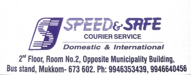 SPEED and SAFE, COURIER SERVICE,  service in Mukkam, Kozhikode
