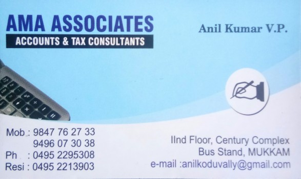 AMA ASSOCIATES, TAX CONSULTANTS,  service in Mukkam, Kozhikode